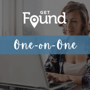 Get Found One-on-One