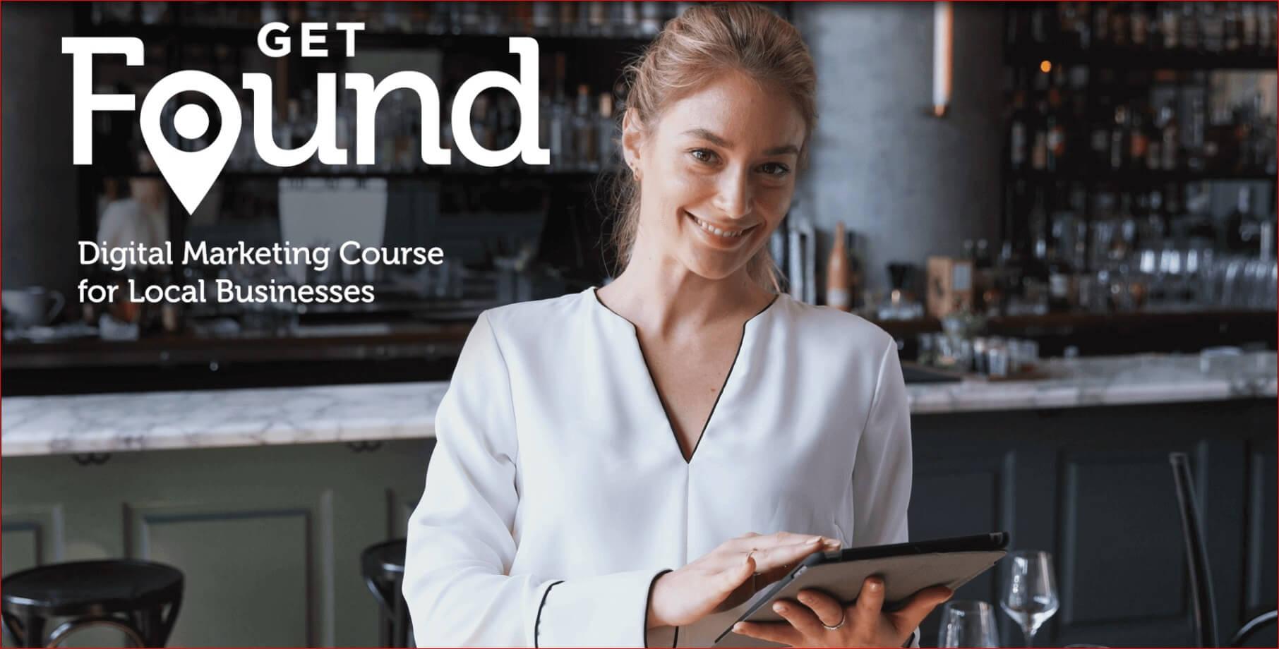 Get Found Digital Marketing for Local Business